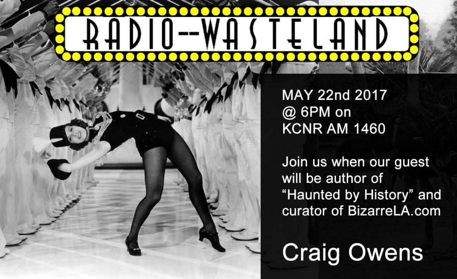 Radio Wasteland #14 Craig Owens, BizarreLA and Haunted by History
