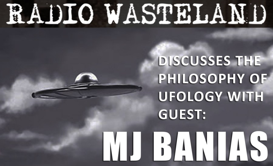 Radio Wasteland #22 with MJ Banias