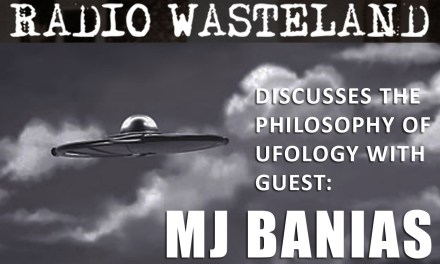 Radio Wasteland #22 with MJ Banias