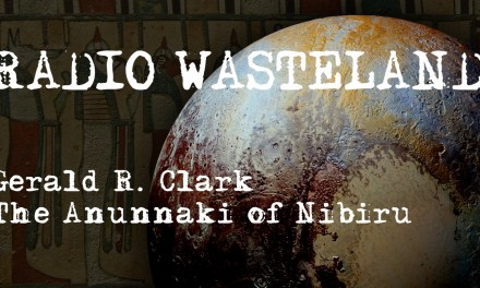 The Anunnaki of Nibiru w/ Author Gerald R. Clark