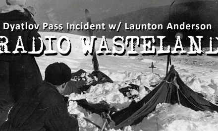 The Dyatlov Pass Incident w/ Launton Anderson