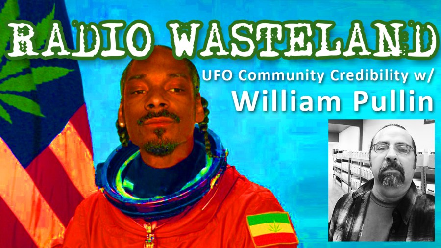 Credibility in the UFO Community with William Pullin