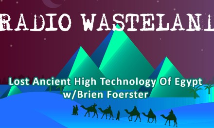 Lost Ancient High Technology Of Egypt with Brien Foerster