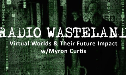 Virtual Worlds & Its future impact with Myron Curtis