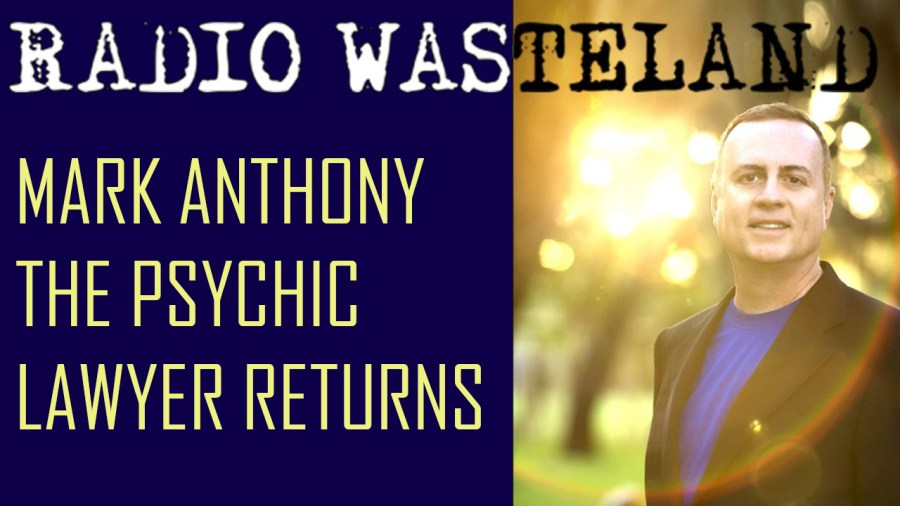 Our World in COVID w/ Mark Anthony the Psychic Lawyer