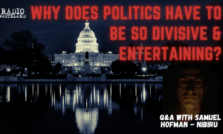 Why does politics have to be so divisive? (Q&A w/Samuel Hofman – Nibiru)