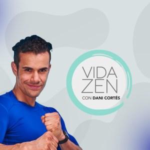Vida Zen con Dani Cortés