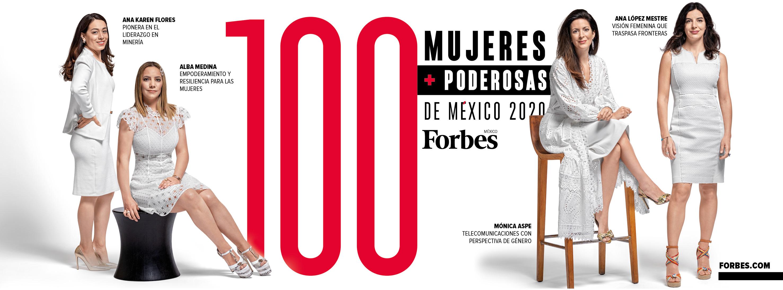 FORBES PRESENTA A LAS 100 MUJERES MÁS PODEROSAS DE MÉXICO 2020