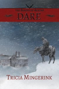 Dare, the Blades of Acktar 1