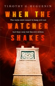 Christian horror, When the Watcher Shakes