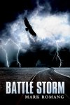 Battle Storm, book 2 by Mark Romang