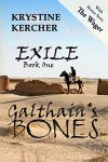 Exile Book 1 Galthain's Bones by Krystine Kercher