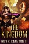 The Kingdom by Guy Stanton III
