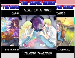 The Super Seven series by Celesta Thiessen