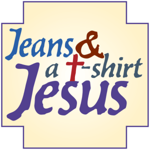 Jeans and a Tshirt Jesus teaching series