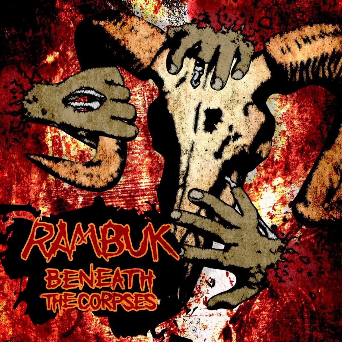 Rambuk – Beneath the Corpses EP