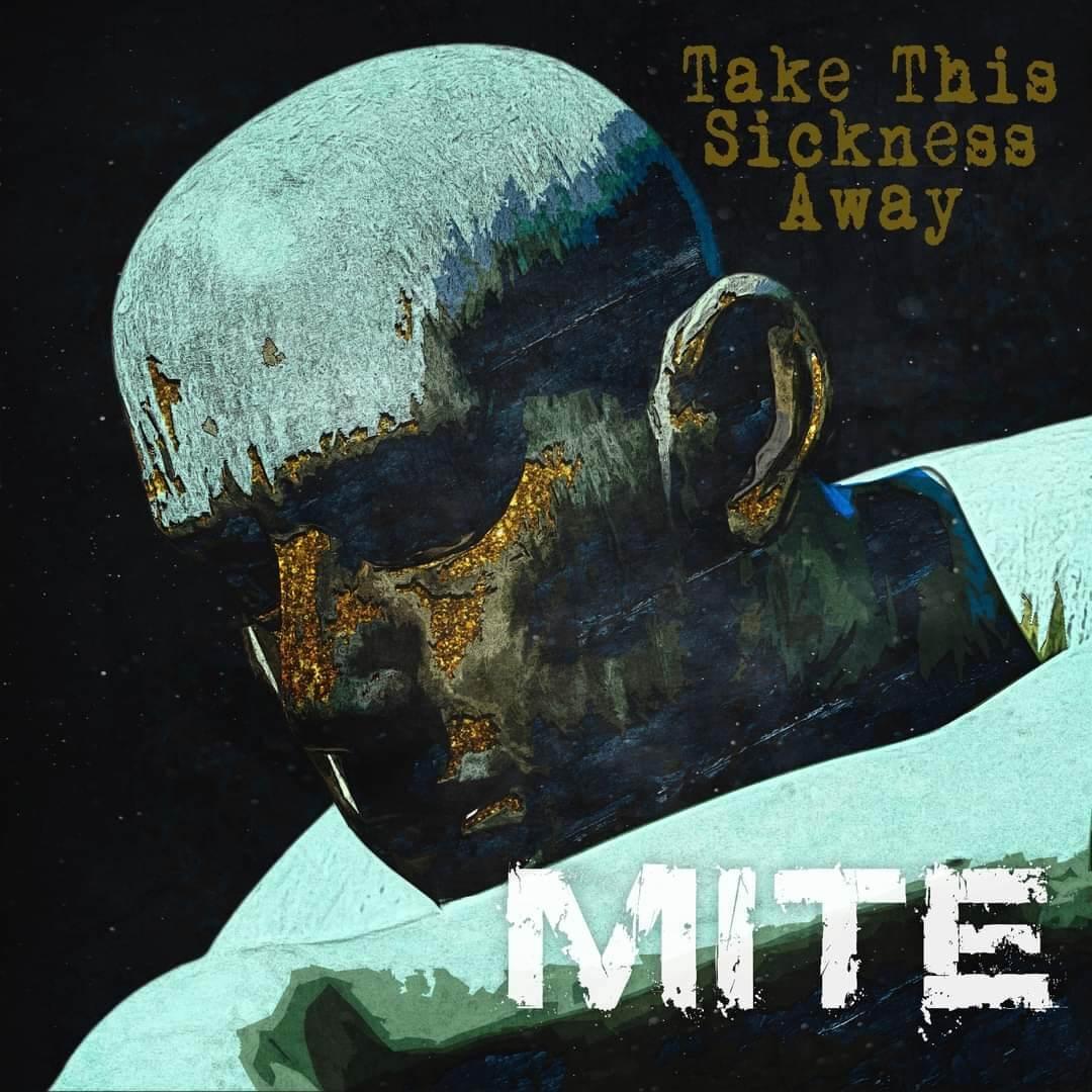 Mite – Take This Sickness Away EP