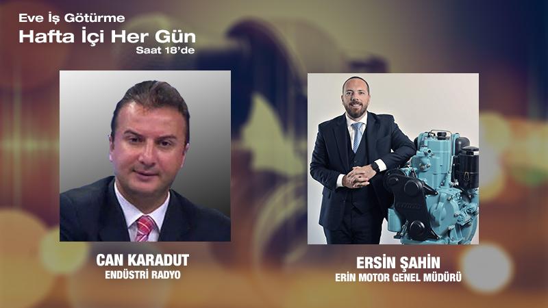 Erin Motor Genel Müdürü Ersin Şahin:  Endüstriyel Motor çalışmalarında Son Durum Ve Doğalgazlı Jenaratör Sistemleri
