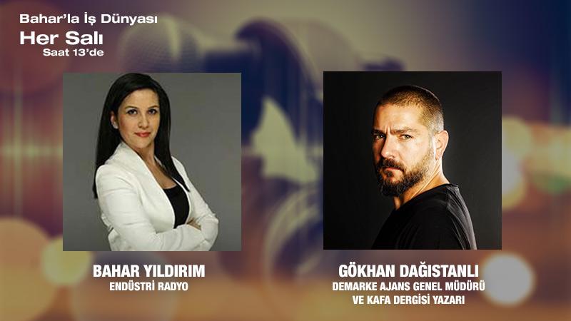 Demarke Ajans Genel Müdürü Ve Kafa Dergisi Yazarı Gökhan Dağıstanlı: Sektörel şartlar Farklı Alanlara Yönelmemi Sağladı