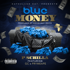 Blue Money - P Scrilla