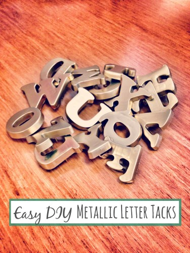 DIY Metallic Letter Tacks