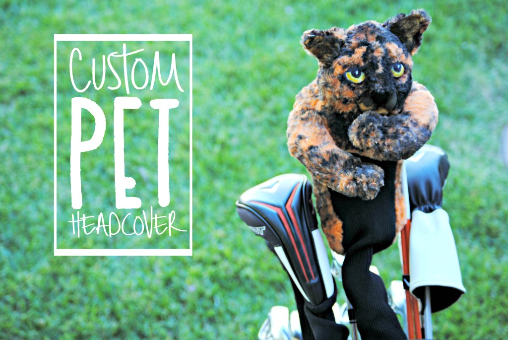 Get a custom made headcover of your pet!
