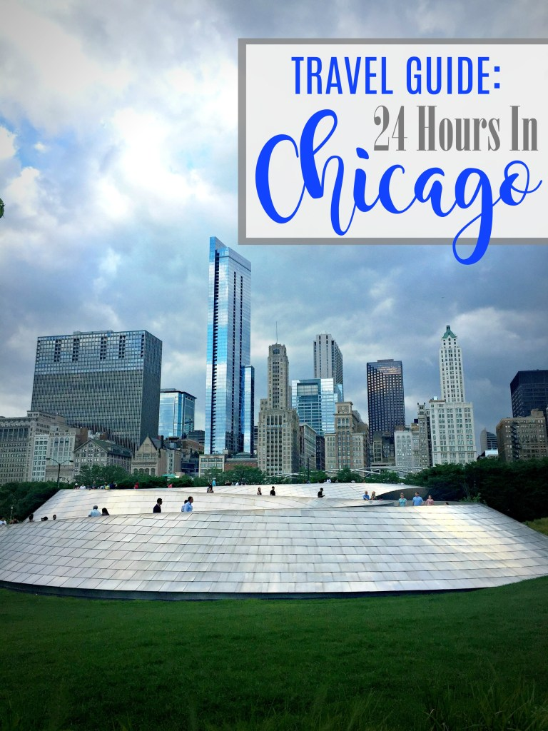 Travel Guide - 24 Hours in Chicago