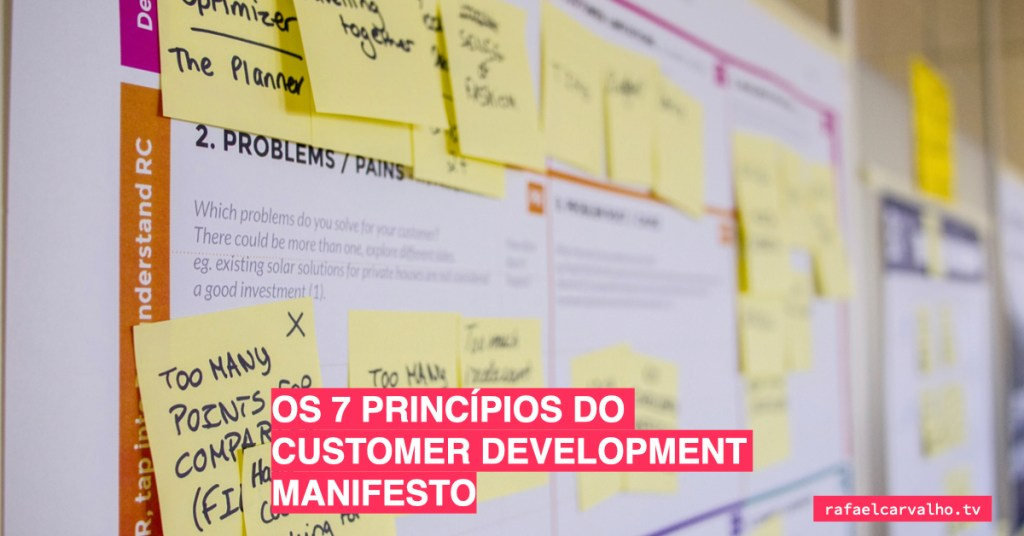 Os 7 princípios do Customer Development Manifesto