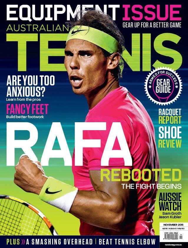 Rafael Nadal on the November 2015 cover of Australian Tennis Magazine