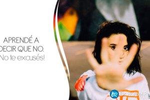 No, aprender a decir No, decir que no, no tener miedo a no, aprende a poner límites y decir no.