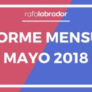 Informe mensual de Mayo 2018