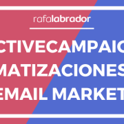 ActiveCampaign Automatización Email Marketing