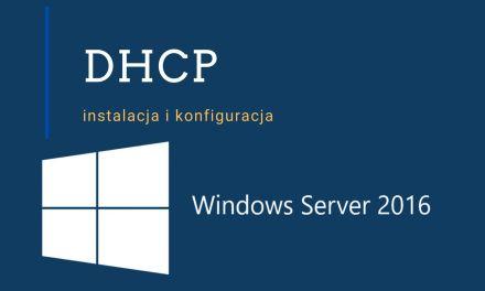 Jak zainstalować i skonfigurować serwer DHCP?