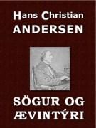 Ævintýri og sögur - H.C. Andersen