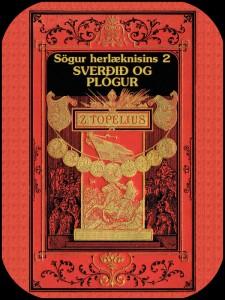 Sögur herlæknisins 2: Sverðið og plógurinn