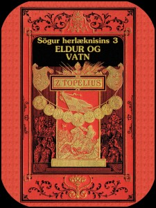 Sögur herlæknisins 3: Eldur og vatn