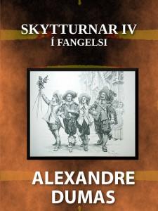 Skytturnar IV: Í fangelsi - Alexandre Dumas