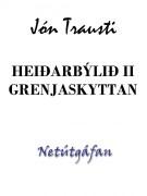 Heiðarbýlið II - Grenjaskyttan