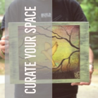 Curate Your Space
