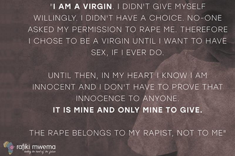 I am a Virgin. The Rape belongs to my Rapist, NOT ME.