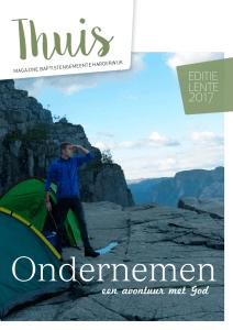 Cover Thuis BGH Magazine april 2017 met thema Ondernemen, een avontuur met God