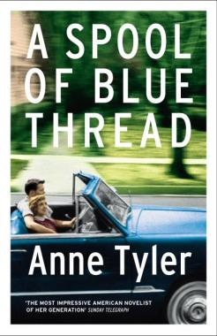 Anne Tyler-A Spool of Blue Thread