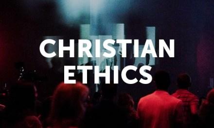 When Christian Ethics aren't Christian Ethics