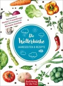 H. Frauenberger & M. Koschak - Die Wetterküche