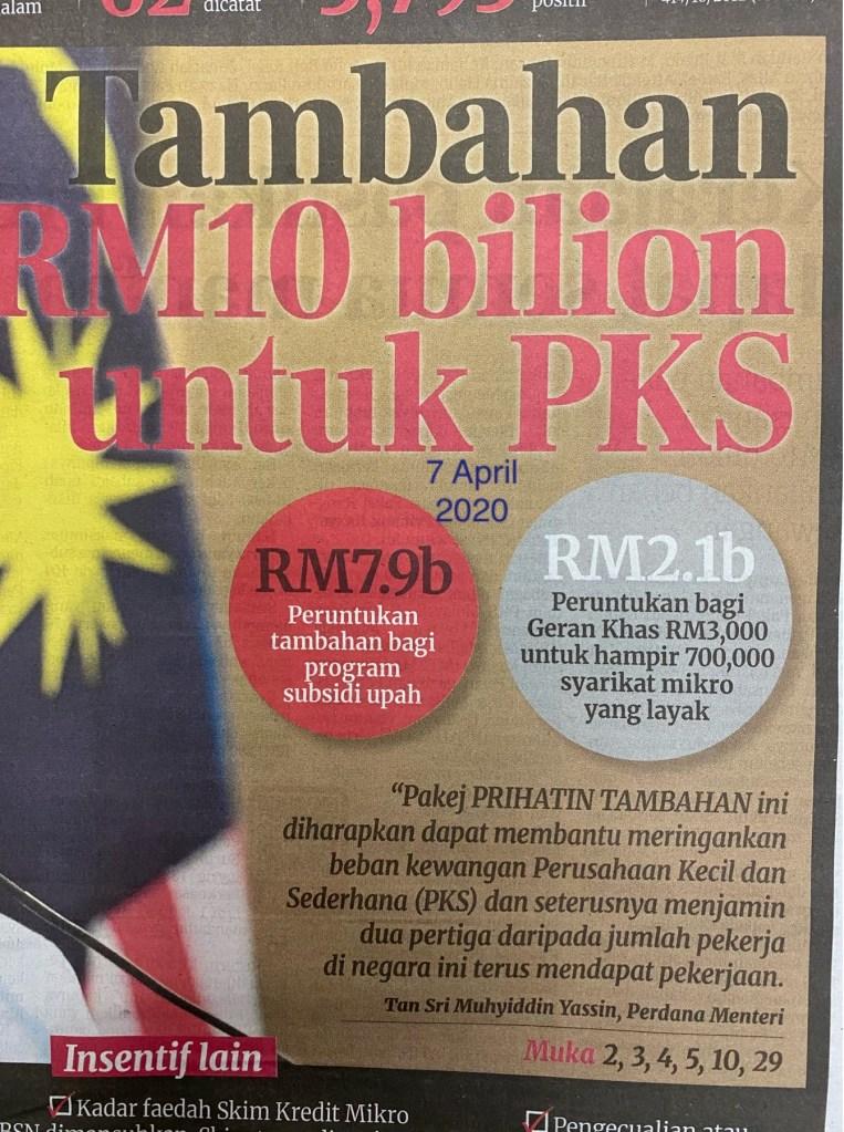 Pajej Rangsangan Ekonomi Tambahan RM10 bilion untuk PKS kesan bencana penyakit virus ini,