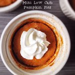 Tasty, Fruity Features and Mini Lo-Carb Pumpkin Pies