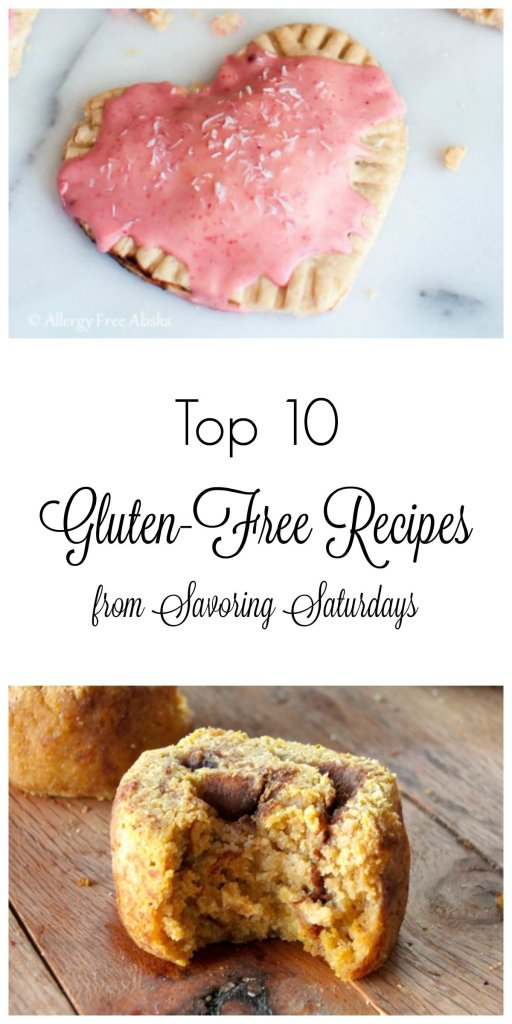 Pin these delicious Top 10 Gluten-Free Recipes from Savoring Saturdays for later!