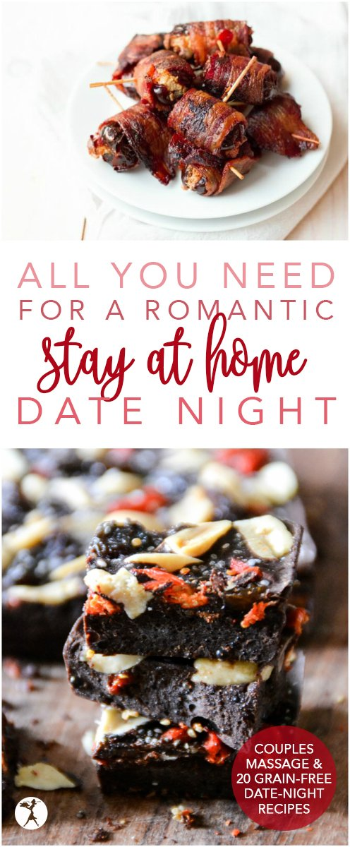 From one tired parent to another, here's all you need for a romantic stay-at-home date night - complete with 20 grain-freetreats. #datenight #valentinesday #romantic #grainfree #glutenfree #realfood #treats