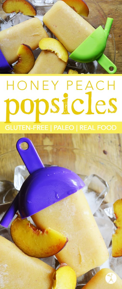 Real-food, naturally-sweetened Honey Peach Popsicles