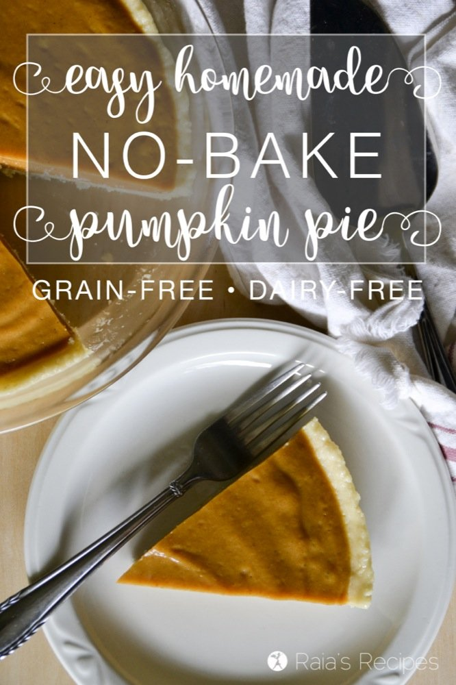 Indulge guilt-free in this refined-sugar free, paleo, No-Bake Maple Pumpkin Pie complete with a grain-free, No-Bake Almond Flour Crust! | RaiasRecipes.com